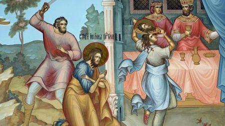 Grijă mare! Ce nu este bine să mănânci astăzi! Tăierea capului Sfântului Ioan Botezătorul este o zi sfântă